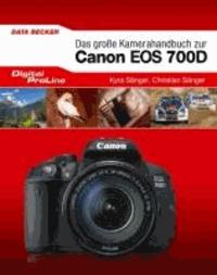 Digital ProLine Das große Kamerahandbuch Canon EOS 700D.