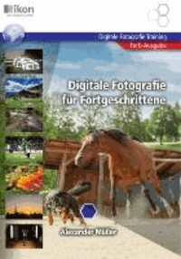 Digitale Fotografie für Fortgeschrittene Farbausgabe - Digitale Fotografie Training.