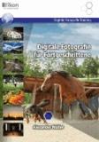 Digitale Fotografie für Fortgeschrittene s/w - Digitale Fotografie Training.