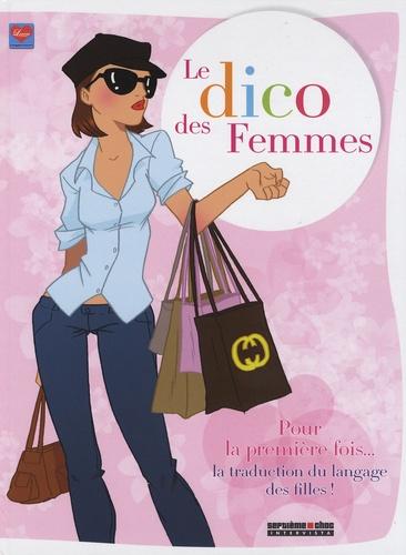 Dikeuss et  Xav - Le dico des Femmes.