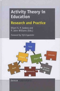 Dilani-S-P Gedera et John Williams - Activity Theory in Education - Research and Practice.