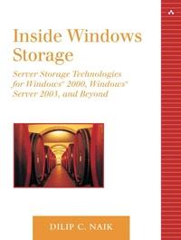 Inside Windows Storage - Server Storage Technologies for Windows 2000, Windows Server 2003 and Beyond.pdf