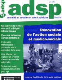 Maxence Cormier et Francis Giraud - ADSP N° 43 Juin 2003 : Rénovation de l'action sociale et médico-sociale.