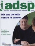 HCSP - ADSP N° 94, mars 2016 : Dix ans de lutte contre le cancer.