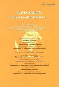 Pierre Jacquet et François Gaulme - Afrique contemporaine N° 211, Automne 2004 : Pauvreté, inégalités et croissance : quels enjeux pour l'aide au développement ?.