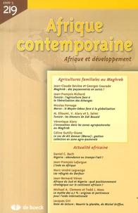 Jean-Claude Devèze et Georges Courade - Afrique contemporaine N° 219/2006-3 : Agricultures familiales au Maghreb.