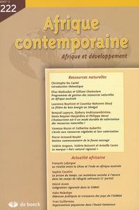 Christophe Du Castel et Elias Madzudso - Afrique contemporaine N° 222/2007-2 : Ressources naturelles.