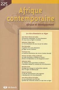 Jean-Pierre Olivier de Sardan - Afrique contemporaine N° 225/2008-1 : La crise alimentaire au Niger.