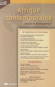 Jean-Bernard Véron et Raphaël Jozan - Afrique contemporaine N° 228/2008-4 : Les trajectoires de la Chine-Afrique.