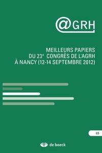 François Pichault - AGRH N° 3 : Meilleurs papiers du 23e congrès de l'AGRH à Nancy (12-14 septembre 2012).