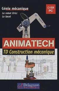 Animatech : TD Construction mécanique. Le robot Ericc, Le lacet, CD-ROM.pdf