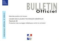 Journaux officiels - Bulletin Officiel N° 2004-3 : Protection des ouvrages métalliques contre la corrosion - Cahier des clauses techniques générales.