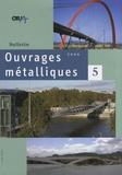 OTUA - Bulletin ouvrages métalliques N° 5 : .