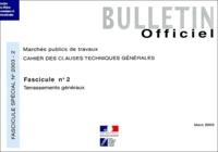 Journaux officiels - Cahier des clauses techniques générales N° 2 Mars 2003 : Terrassements généraux.