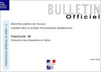 Journaux officiels - Cahier des clauses techniques générales N° 28 Mars 2003 : Exécution des chaussées en béton.