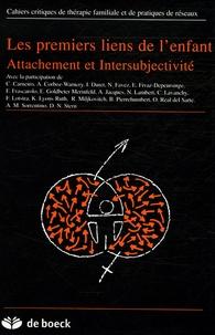 Edith Goldbeter-Merinfeld et Daniel N. Stern - Cahiers critiques de thérapie familiale et de pratiques de réseaux N° 35 : Les premiers liens de l'enfant - Attachement et intersubjectivité.