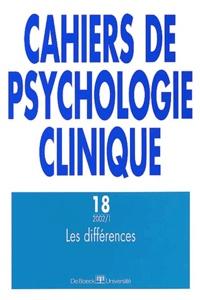 De Boeck - Cahiers de psychologie clinique N° 18/2002/1 : Les différences.