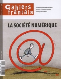 Philippe Tronquoy - Cahiers français N° 372, Janvier-Févr : La société numérique.