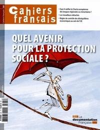 Olivia Montel - Cahiers français N° 381, Juillet-août : Quel avenir pour la protection sociale ?.