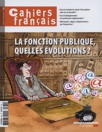 Philippe Tronquoy - Cahiers français N° 384, janvier-févr : La fonction publique, quelles évolutions ?.