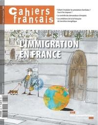 Philippe Tronquoy - Cahiers français N° 385, mars-avril 2 : L'immigration en France.