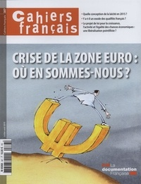 Olivia Montel - Cahiers français N° 387, Juillet-août : Crise de la zone euro : où en sommes-nous ?.