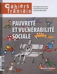 Philippe Tronquoy - Cahiers français N° 390, janvier-févr : Pauvreté et vulnérabilité sociale.