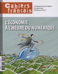Philippe Tronquoy - Cahiers français N° 392, Mai-juin 201 : L'économie à l'heure du numérique.
