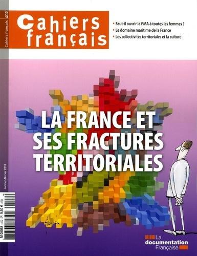 Cahiers français N° 402, janvier-févr La France et ses fractures territoriales