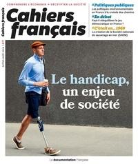 La Documentation Française - Cahiers français N° 411 : Le handicap, un enjeu de société.