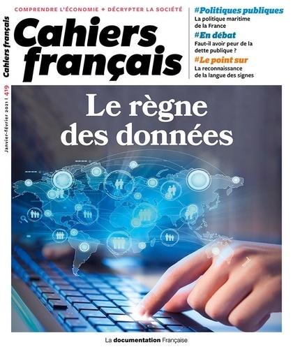 Cahiers français N° 419, janvier-févr Le règne des données