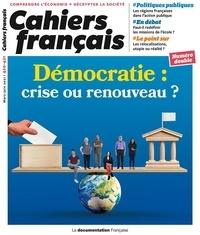 La Documentation Française - Cahiers français N° 420-421, mars-jui : Démocratie : crise ou renouveau ?.