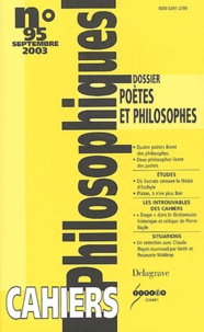 Emmanuel Hocquard et Bernard Collin - Cahiers philosophiques N° 95 Septembre 2003 : Poètes et philosophes.