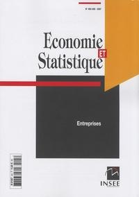 INSEE - Economie et statistique N° 405-406/2007 : Entreprises.