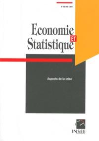 INSEE - Economie et statistique N° 438-440/2010 : Aspects de la crise.