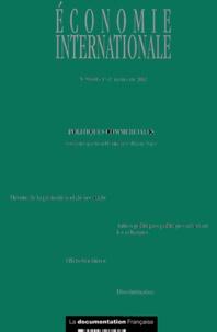 Lionel Fontagné et Thierry Mayer - Economie internationale N° 89-90 1er semestr : Politiques commerciales.