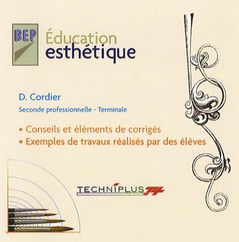 D Cordier - Education esthétique BEP 2e professionnelle Tle.