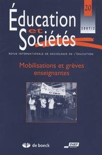 André-D Robert - Education et Sociétés N° 20, 2007/2 : Mobilisations et grèves enseignantes.