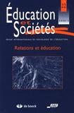 André Petitat et Annie Goudeaux - Education et Sociétés N° 22, 2008/2 : Relations et éducation.