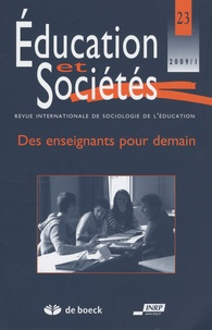 Jean-Louis Derouet - Education et Sociétés N° 23, 2009/1 : Des enseignants pour demain.