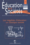 De Boeck - Education et Sociétés N° 5, 2000/1 : Les inégalités d'éducation, un classique revisité.