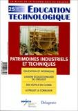 Dominique Ferriot et Françoise Bouchet - Education technologique N° 25, Septembre 200 : Patrimoines industriels et techniques.