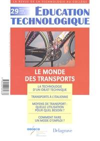 Yves Deforge et Joël Lebeaume - Education technologique N° 29, Novembre 2005 : Le monde des transports.