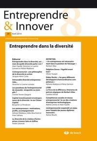 Alain Fayolle - Entreprendre & Innover N° 20, Avril 2014 : Entreprendre dans la diversité.