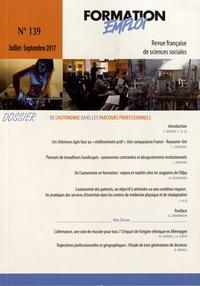 Jean-Frédéric Vergnies - Formation Emploi N° 139, juillet-sept : De l'autonomie dans les parcours professionnels.