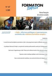 CEREQ - Formation Emploi N° 147 : Réformer l'emploi et la formation professionnelle en Italie.
