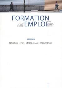 """CEREQ - Formation Emploi N° 150 : Former aux """"petits"""" métiers - Regards internationaux."""