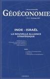 Stéphanie Lévy et Christophe-Alexandre Paillard - Géoéconomie N° 41, printemps 200 : Inde-Israël - La nouvelle alliance stratégique.