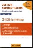 Dominique Addis et Valérie Gauthier - Gestion Administration 1re Bac Pro - Situations et scénarios. 1 Cédérom