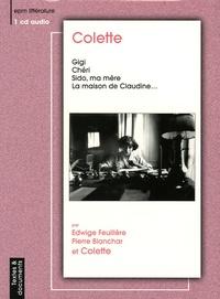 Colette - Gigi ; Chéri ; Sido, ma mère ; La maison de Claudine.... 1 CD audio